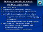 domestic subsidies under the scm agreement