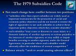 the 1979 subsidies code