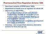 pharmaceutical price regulation scheme 1999