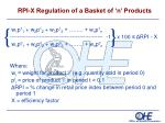 rpi x regulation of a basket of n products
