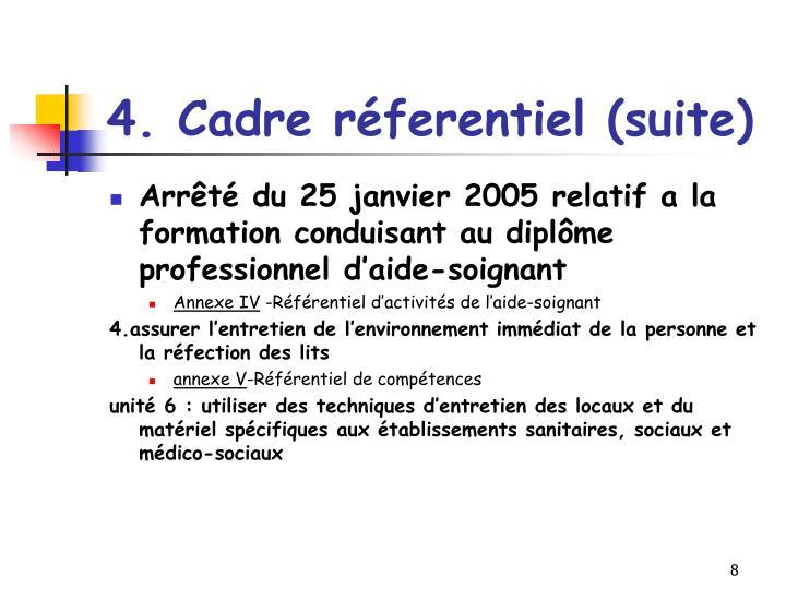 4. Cadre réferentiel (suite)