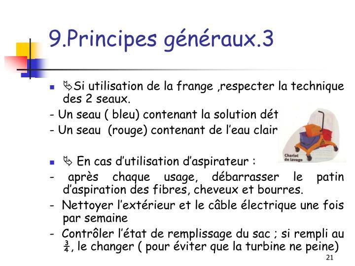 9.Principes généraux.3