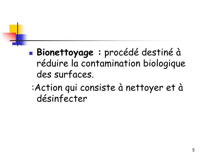 Bionettoyage: