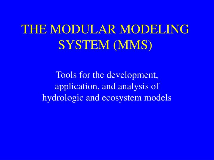 the modular modeling system mms n.