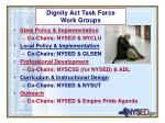 dignity act task force work groups
