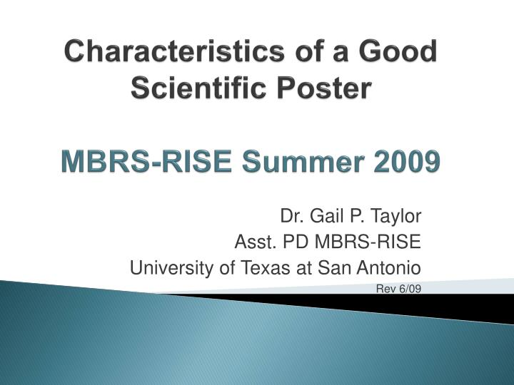 characteristics of a good scientific poster mbrs rise summer 2009 n.
