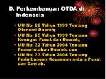 d perkembangan otda di indonesia