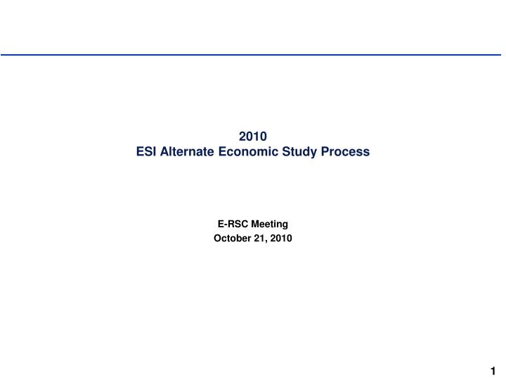 2010 esi alternate economic study process n.