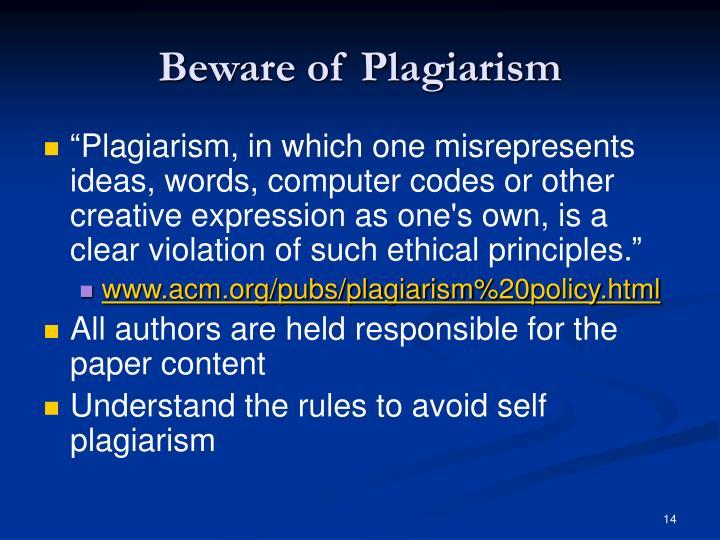 Beware of Plagiarism