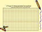 1 tra ar 2 linhas paralelas horizontais estas duas linhas orientam a altura das letras