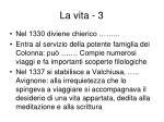 la vita 3
