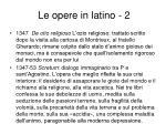 le opere in latino 2