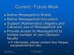 current future work