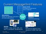 current messagegrid features5
