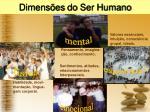 dimens es do ser humano