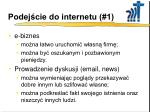 podej cie do internetu 1