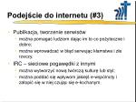 podej cie do internetu 3