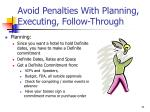 avoid penalties with planning executing follow through