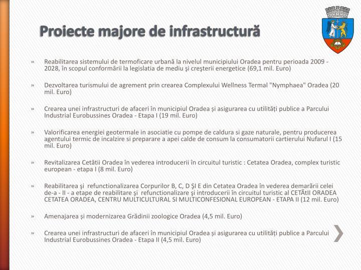 Proiecte majore de infrastructură