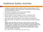 additional safety activities