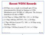 recent wdm records