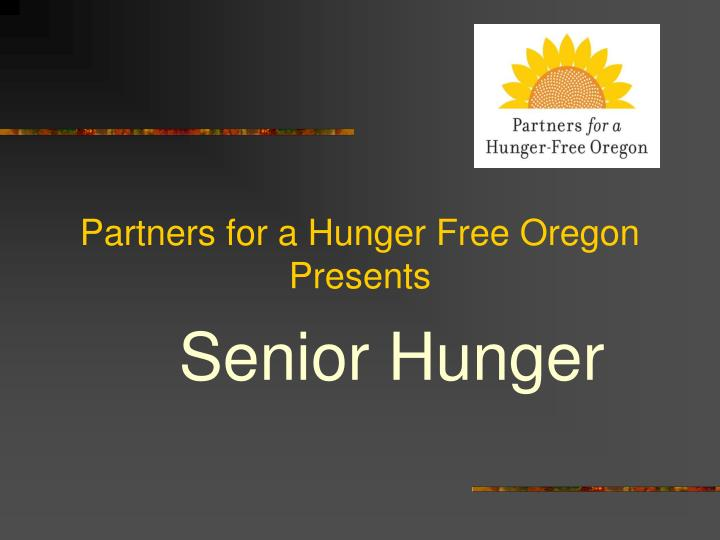 partners for a hunger free oregon presents n.