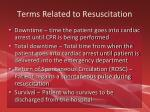 terms related to resuscitation