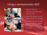 using a semiautomatic aed