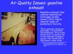 air quality issues gasoline exhaust
