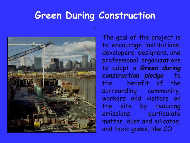 green during construction n.