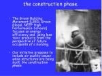 the construction phase