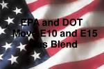 epa and dot move e10 and e15 gas blend