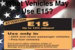 what vehicles may use e15