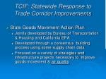 tcif statewide response to trade corridor improvements
