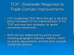 tcif statewide response to trade corridor improvements1
