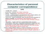 characteristics of personal computer correspondence