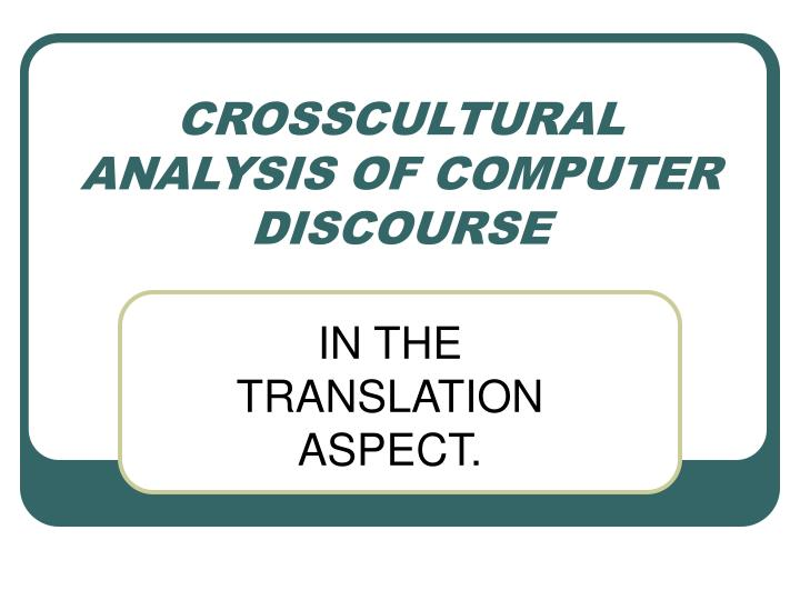crosscultural analysis of computer discourse n.