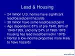 lead housing