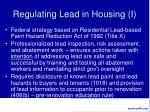regulating lead in housing i