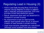 regulating lead in housing ii