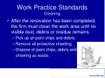 work practice standards cleaning