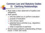 common law and statutory duties ii clarifying relationships