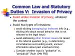 common law and statutory duties v invasion of privacy