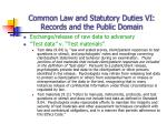 common law and statutory duties vi records and the public domain