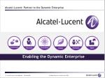 alcatel lucent partner to the dynamic enterprise