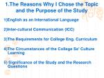 1 the reasons why i chose the topic and the purpose of the study