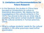 5 limitations and recommendations for future research
