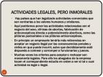 actividades legales pero inmorales