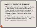 la cuarta p psyque pneuma