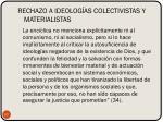 rechazo a ideolog as colectivistas y materialistas